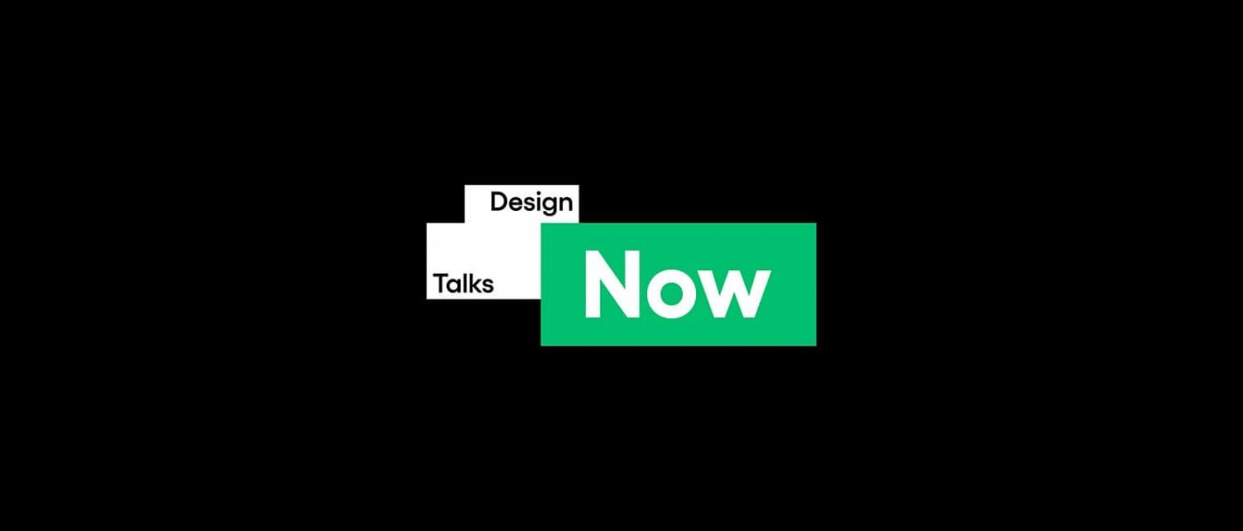 Design Talks NOW