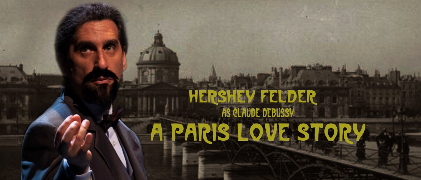 Hershey Felder as Clause Debussy: A Paris Love Story