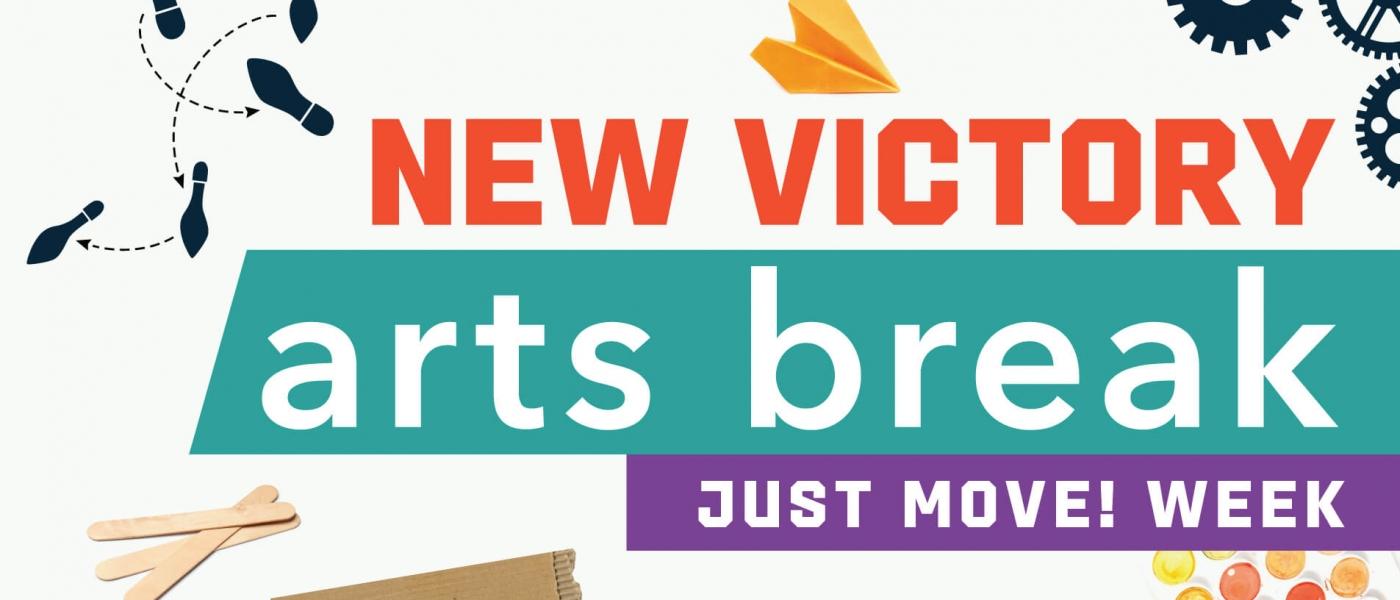New Victory Arts Break: Just Move! Week
