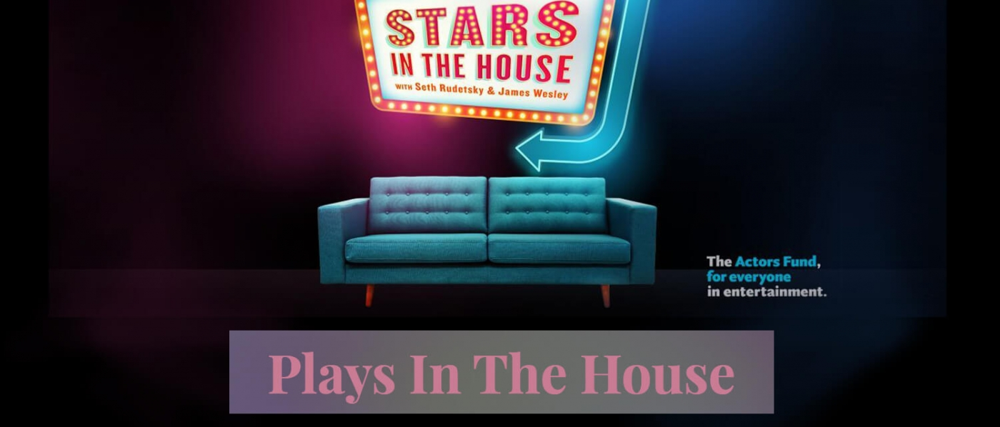 Stars in the House: Plays in the House
