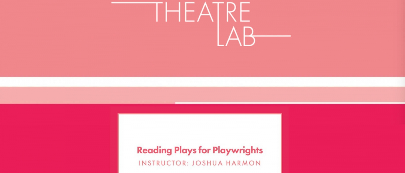 Roundabout Theatre Lab: Reading Plays for Playwrights