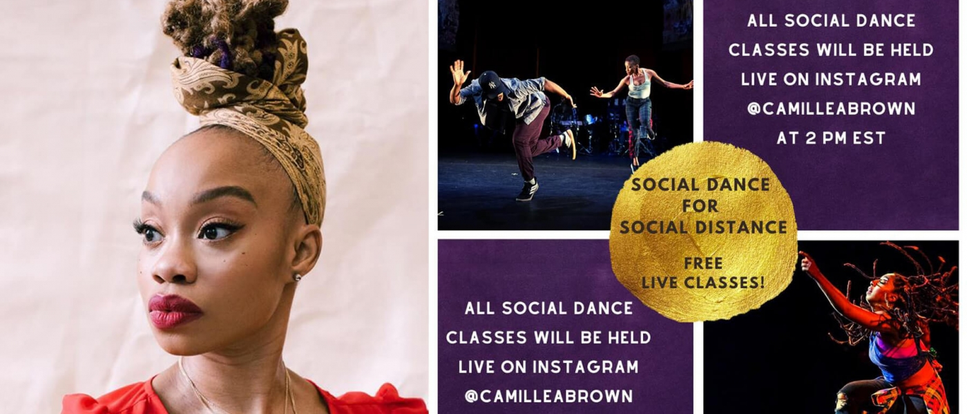 A photo of Camille Brown next to a graphic with information about the Social Dance for Social Distance free live classes on Instagram @CamilleABrown at 2pm EST