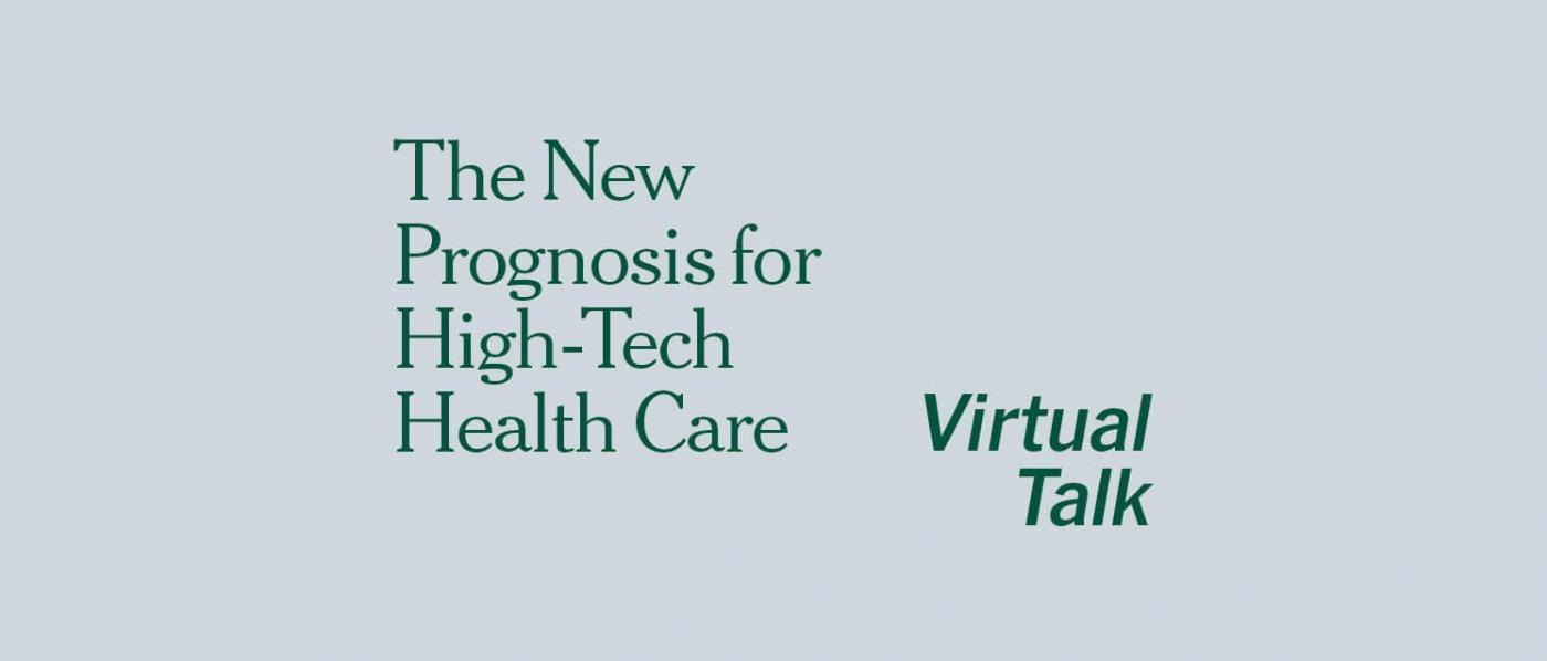 TimesTalks: The New Prognosis for High-Tech Health Care