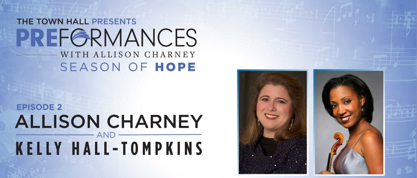 PREformances: Season of Hope, episode 2 with Allison Charney and Kelly Hall-Tompkins, Thursday, January 14