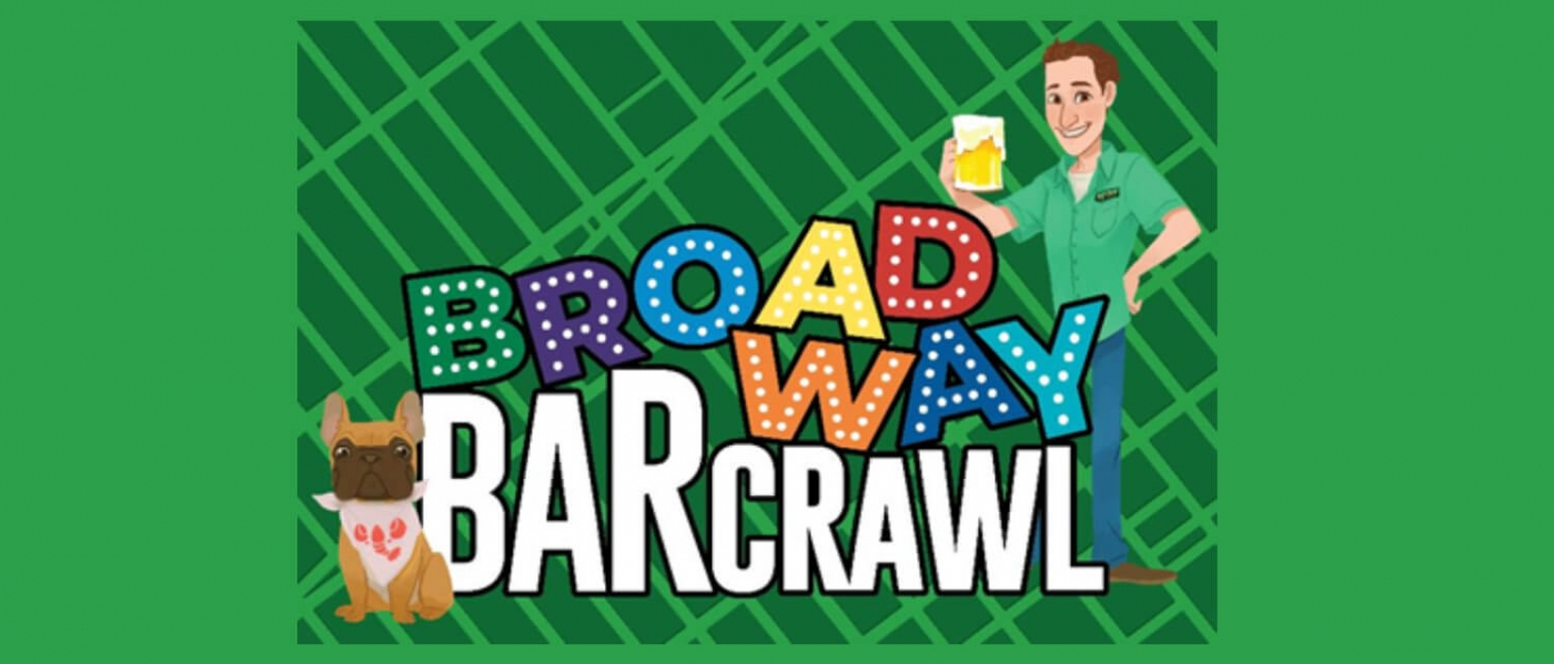 Broadway Bar Crawl Virtual Tour