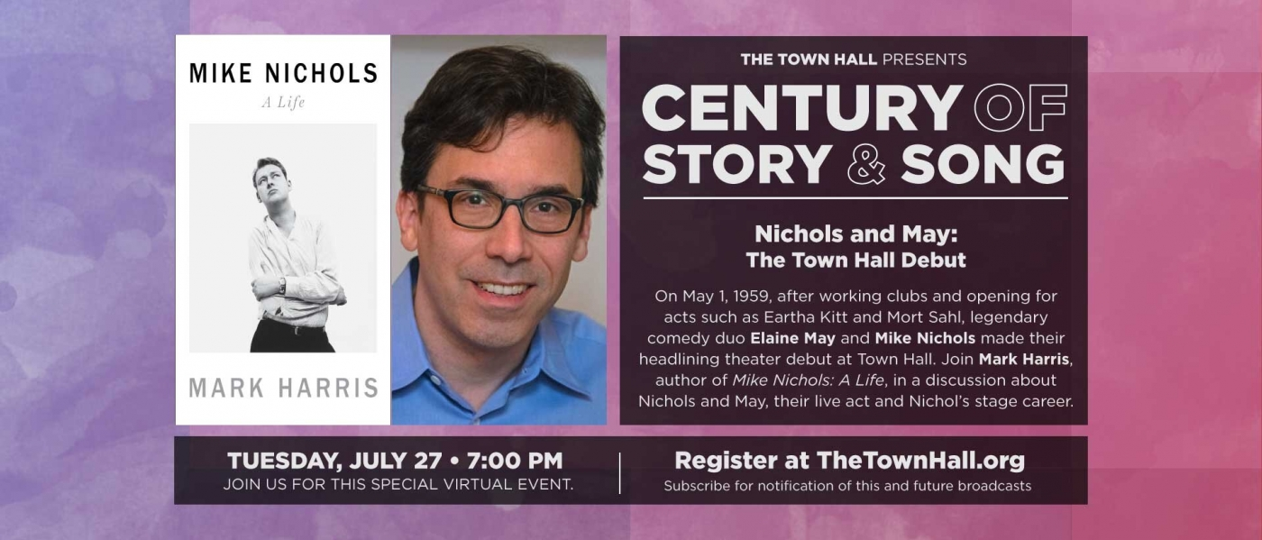 Century of Story and Song:  Nichols and May: The Town Hall Debut
