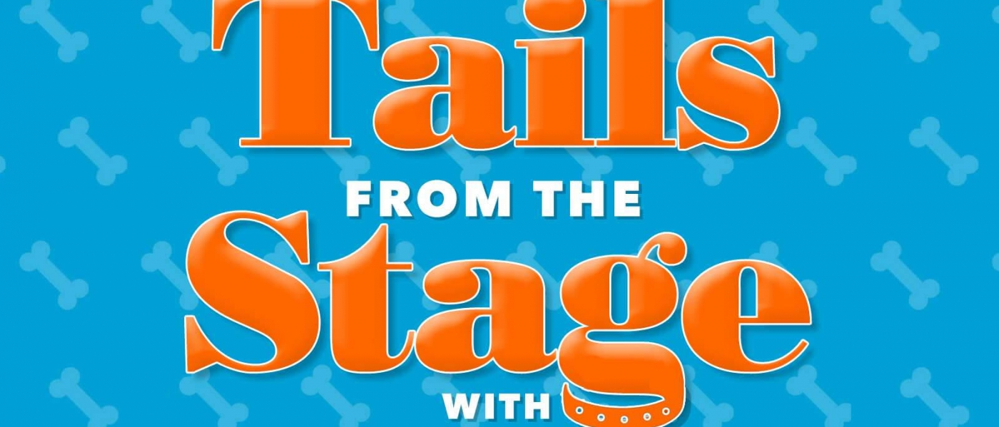 """The words """"Tails from the Stage with Bill Berloni"""" against a blue background with a print of dog bones"""