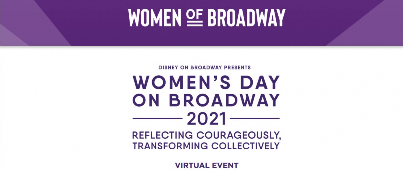 Women's Day on Broadway 2021: Reflecting courageously, transforming collectively